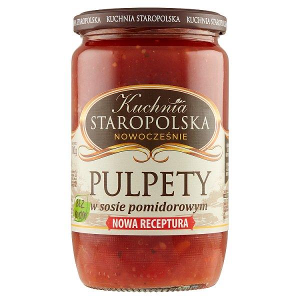 Kuchnia Staropolska Pulpety w sosie pomidorowym 700 g